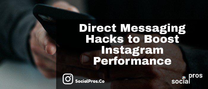 Direct Messaging Hacks