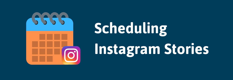 How to schedule Instagram Stories