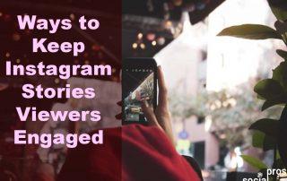 6 Ways to Keep Instagram Stories Viewers Engaged