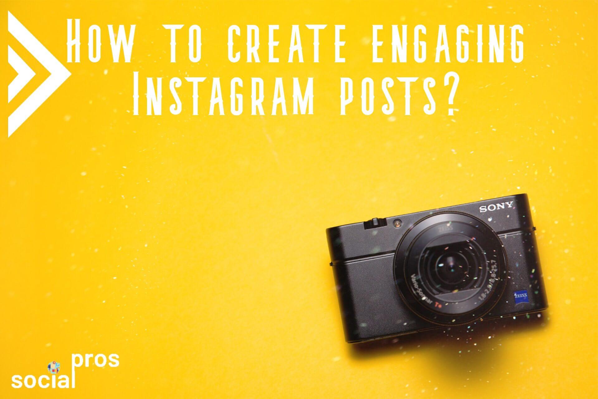 create engaging Instagram posts
