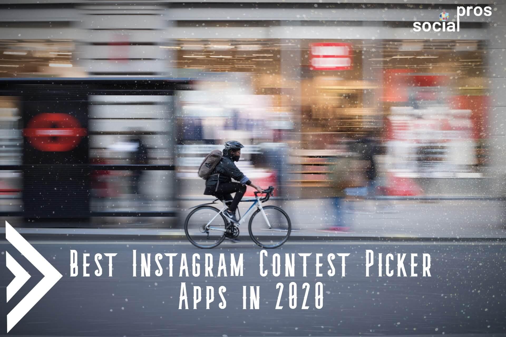 Best Instagram Contest Picker Apps in 2020
