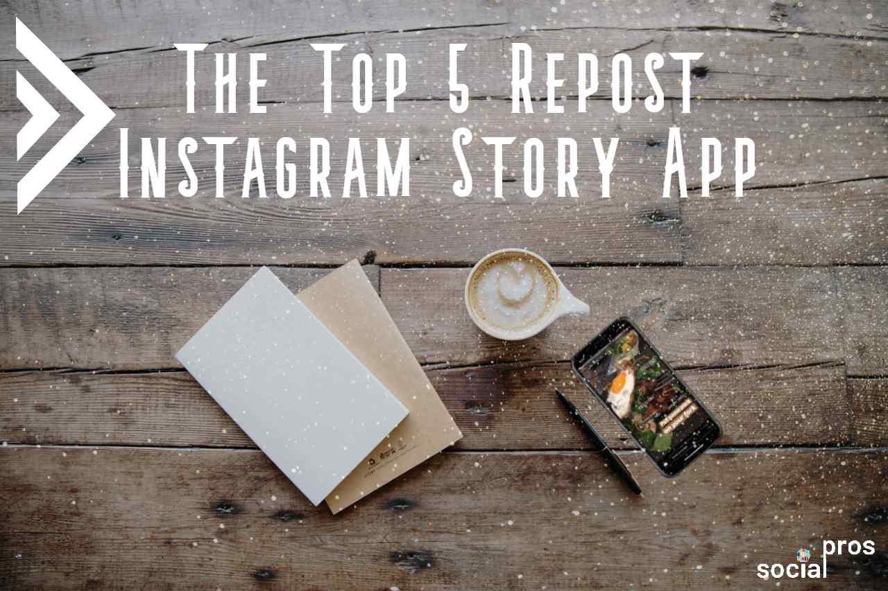 5 Best Repost Apps for Instagram Stories