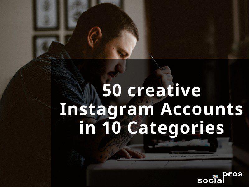50 Creative Instagram Accounts in 10 Categories