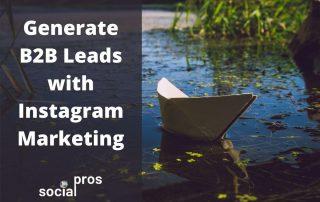Generate B2B Leads with Instagram Marketing