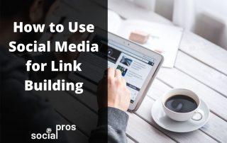 Use Social Media for Link Building