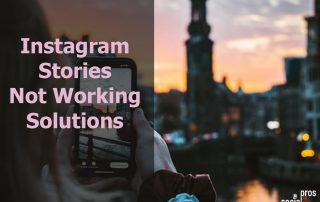 Instagram Stories Not Working